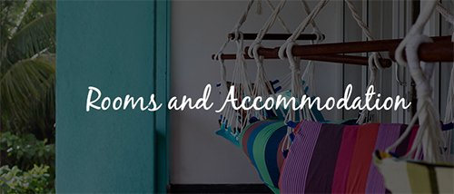 Rooms and Accommodation